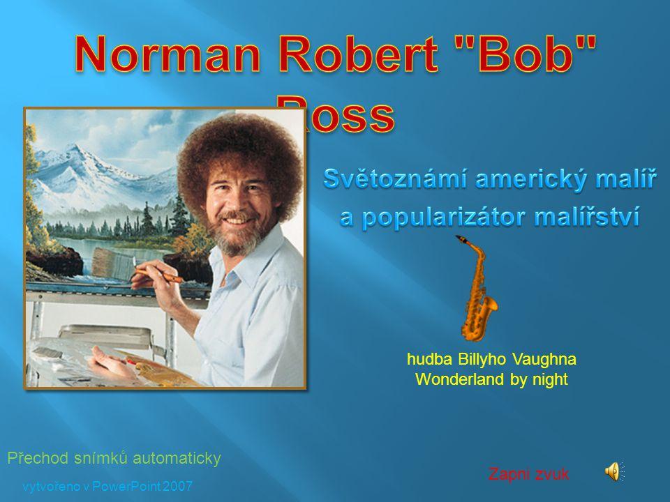 Přechod snímků automaticky Zapni zvuk hudba Billyho Vaughna Wonderland by night vytvořeno v PowerPoint 2007