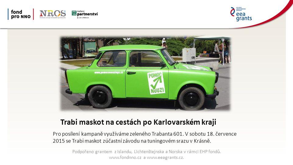 Trabi maskot na cestách po Karlovarském kraji Pro posílení kampaně využíváme zeleného Trabanta 601.
