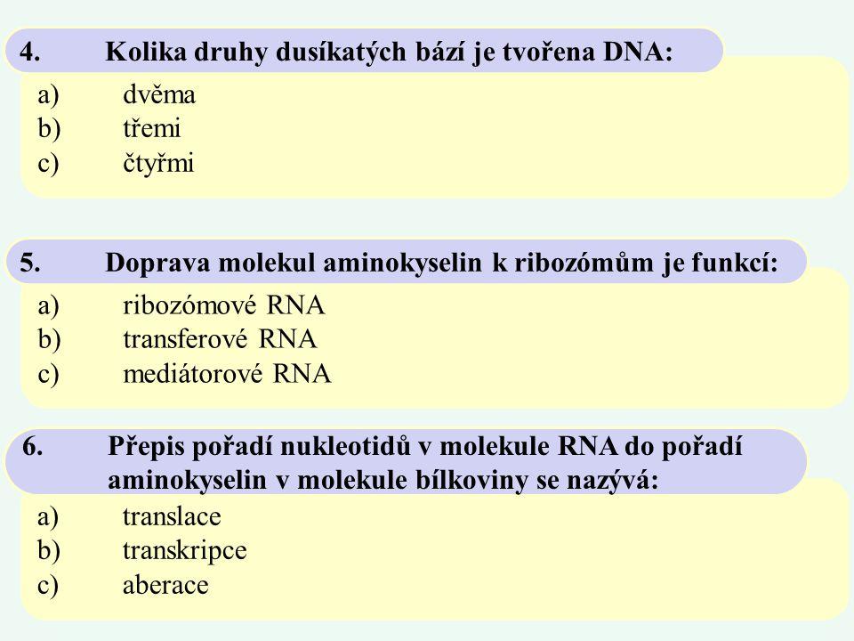 a)adenin, tymin, glutamin, cytozin b)adenin, cytozin, guanin, tymin c)alanin, tymin, guanin, cytozin 7.Deoxyribonukleová kyselina je tvořena těmito dusíkatými bázemi: a)polygeny b)majorgeny c)minorgeny 8.Geny velkého účinku jsou také označovány jako: a)je forma existence genu b)je název pro gen po mutaci c)je typem genu, který nepodléhá mutaci 9.Alela: