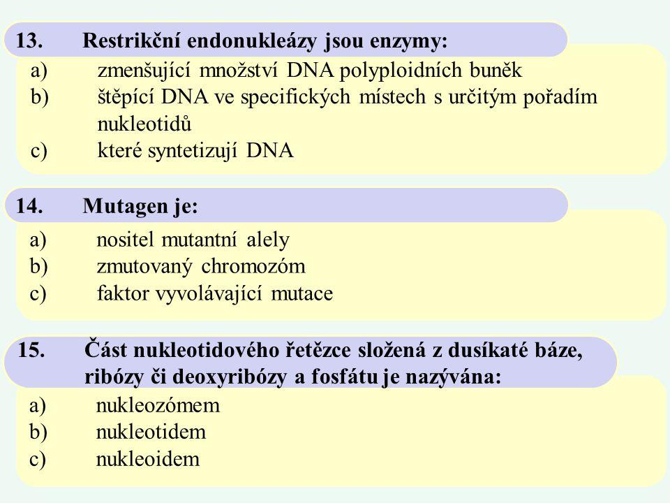 a)dvou stejných alel b)dvou různých alel téhož genu c)dvou alel různých genů 105.Heterozygot je nositel: a)jen jedna alela dominantní nebo kodominantní b)jen jedna alela recesivní c)obě alely 106.Při neúplné dominanci nebo kodominanci se ve fenotypu heterozygota projeví: a)ze 40% podmíněn vlivem prostředí b)ze 4% ovlivněn prostředím c)ze 60% ovlivněn prostředím 107.Koeficient dědivosti 0,4 znamená, že znak je:
