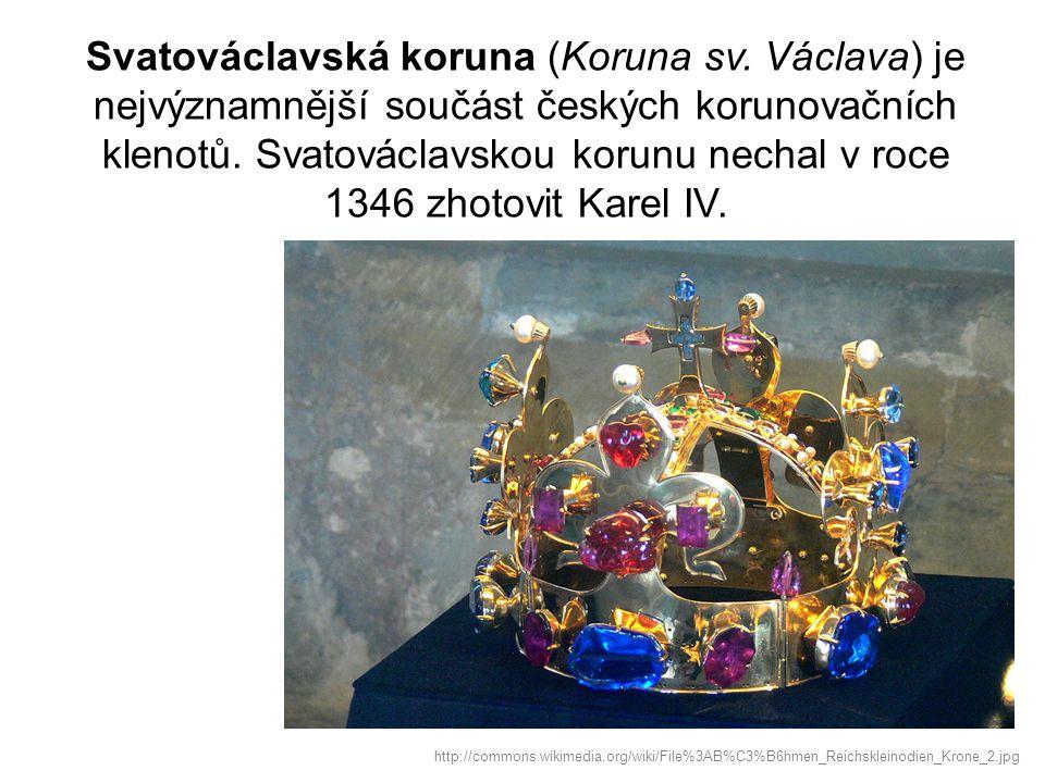 Svatováclavská koruna (Koruna sv. Václava) je nejvýznamnější součást českých korunovačních klenotů. Svatováclavskou korunu nechal v roce 1346 zhotovit