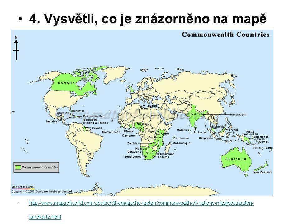 Na mapě jsou znázorněny země Commonwealthu = Společenství – volné sdružení (politické, ekonomické) bývalých britských kolonií
