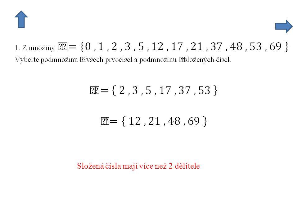 Složená čísla mají více než 2 dělitele