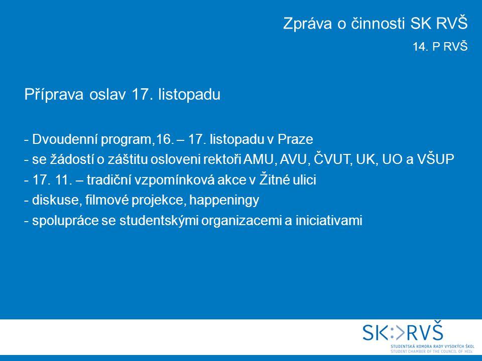 Rada VŠ http://www.med.muni.cz/index.php?id=753 19. 10. 2010 www.radavs.cz ; peslmartin@gmail.com