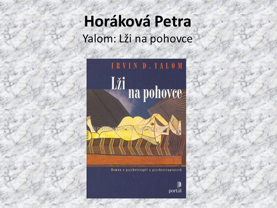 Horáková Petra Yalom: Lži na pohovce
