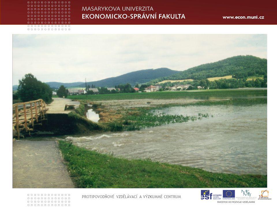 www.econ.muni.cz 31 PROTIPOVODŇOVÉ VZDĚLÁVACÍ A VÝZKUMMÉ CENTRUM