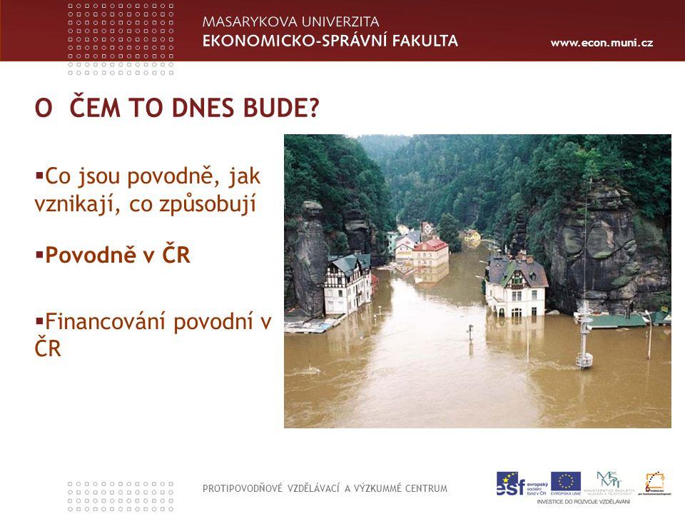 www.econ.muni.cz POVODNĚ V ČR PROTIPOVODŇOVÉ VZDĚLÁVACÍ A VÝZKUMMÉ CENTRUM 7 Významný ekonomický, společenský a politický problém od roku 1997 Nízká míra (neexistence) tzv.