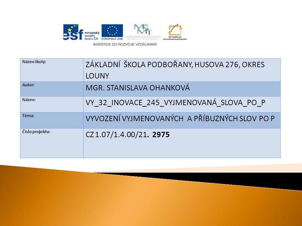  prezentace slouží k vyvození nové látky v předmětu český jazyk a literatura ve 3.