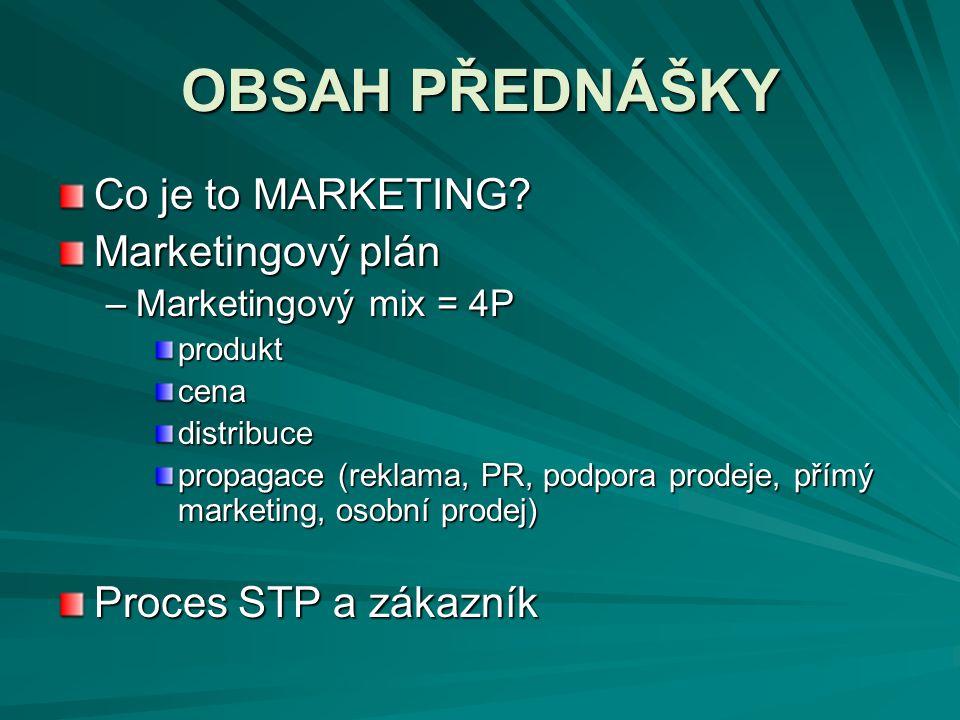 """DEFINICE MARKETINGU """" Marketing je sociální a manažerský proces, jehož pomocí získávají lidé to, co potřebují nebo po čem touží, a to na základě produkce komodit a jejich směny za jiné komodity nebo za peníze. (Kotler, P., 1989) """"Marketing je aktivita, která je přímo spojena s uspokojováním potřeb a přání zákazníka."""