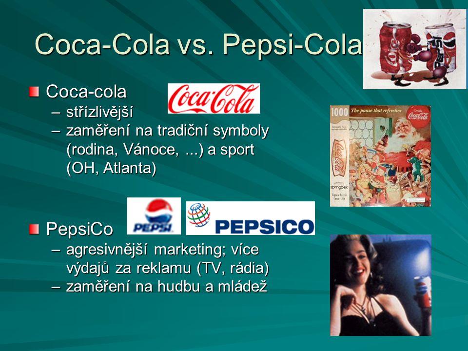 Coca-Cola vs. Pepsi-Cola Coca-cola –střízlivější –zaměření na tradiční symboly (rodina, Vánoce,...) a sport (OH, Atlanta) PepsiCo –agresivnější market