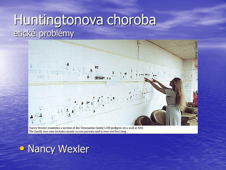 Huntingtonova choroba etické problémy Nancy Wexler Nancy Wexler