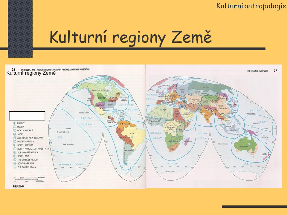 Kulturní regiony Země Kulturní antropologie