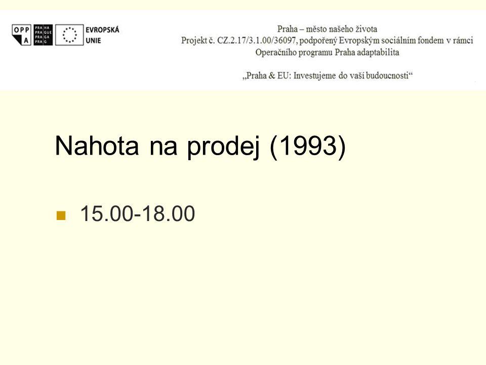 Nahota na prodej (1993) 15.00-18.00