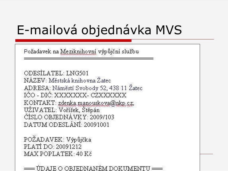 E-mailová objednávka MVS