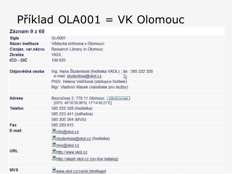 Příklad OLA001 = VK Olomouc