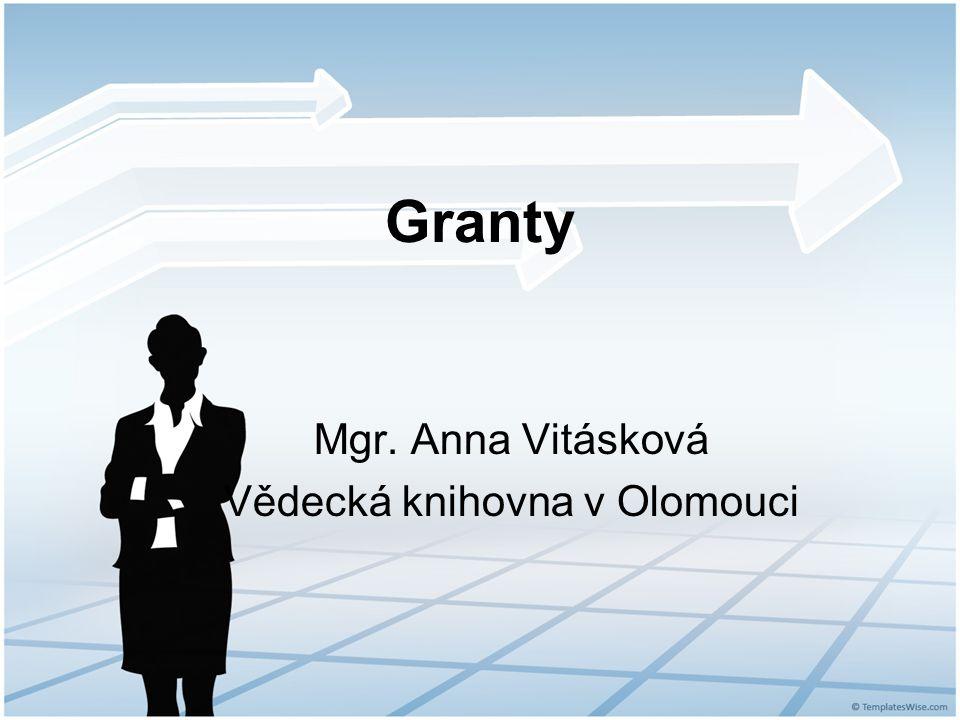 Granty Mgr. Anna Vitásková Vědecká knihovna v Olomouci