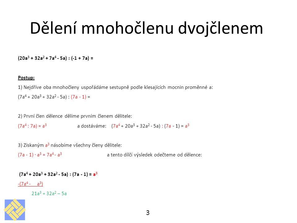 Dělení mnohočlenu dvojčlenem 3