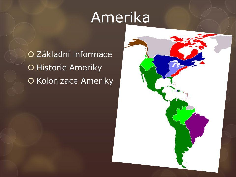 Amerika  Základní informace  Historie Ameriky  Kolonizace Ameriky