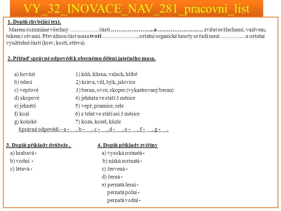 VY_32_INOVACE_NAV_281_pracovní_list_řešení 1.Doplň chybějící text.