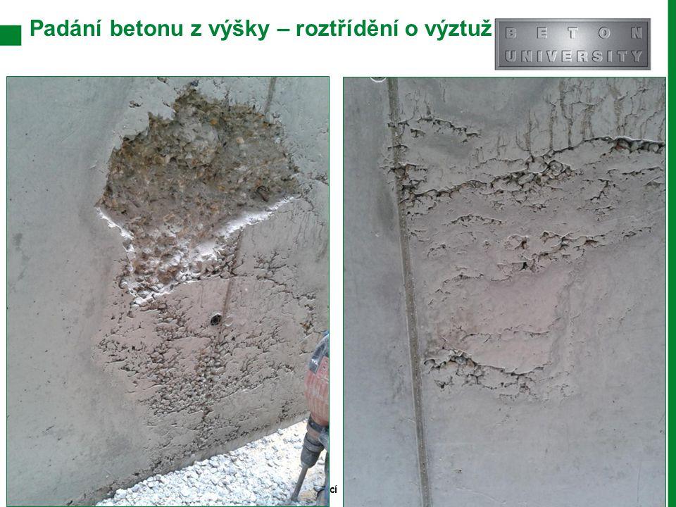 Padání betonu z výšky – roztřídění o výztuž Stránka 14 Moderní trendy v betonu III. - Provádění betonových konstrukcí