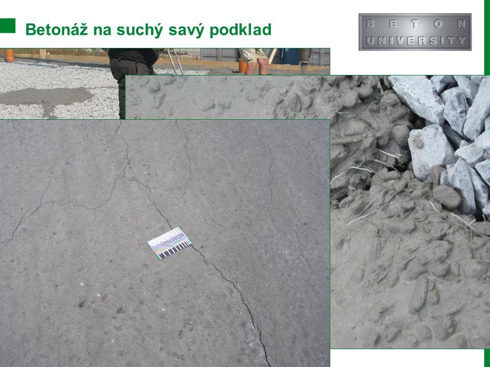 Betonáž na suchý savý podklad Stránka 28 Moderní trendy v betonu III.