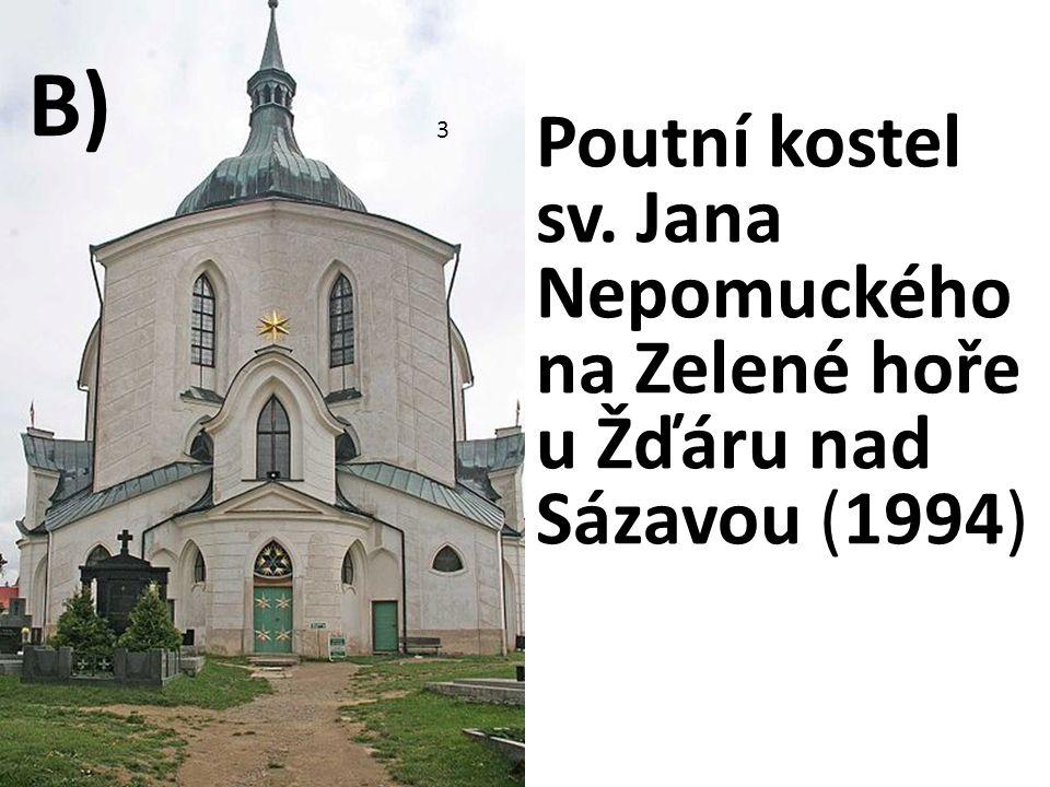 Poutní kostel sv. Jana Nepomuckého na Zelené hoře u Žďáru nad Sázavou (1994) 3 B)