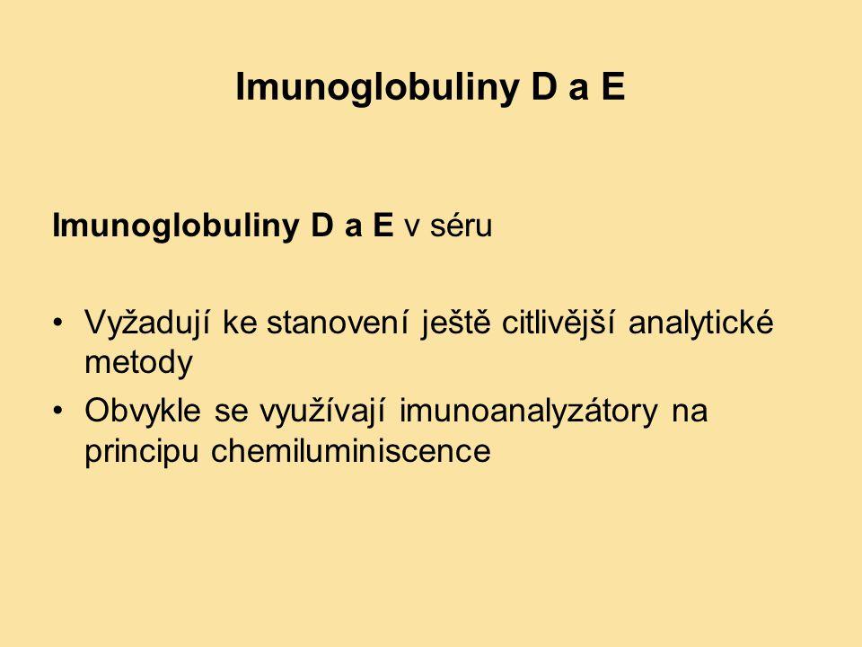 Imunoglobuliny D a E Imunoglobuliny D a E v séru Vyžadují ke stanovení ještě citlivější analytické metody Obvykle se využívají imunoanalyzátory na pri