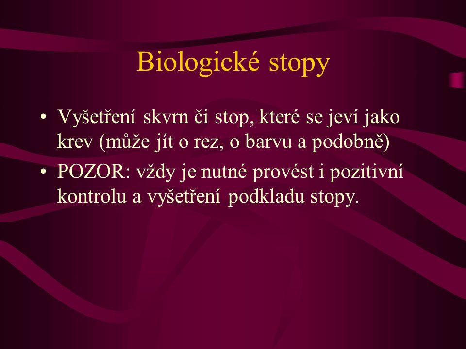 Krev dostatečné množství krve odebrané ze žilního systému živého či mrtvého člověka vyšetřujeme zkumavkovou metodou.