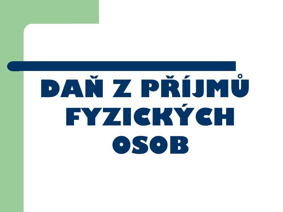 Osobní daňová příslušnost Určuje rozsah daňové povinnosti poplatníků v ČR: Neomezená (rezident) zdanění celosvětových příjmů – Pobyt delší 183 dnů v kalendářním roce – Bydliště (§ 2 ods.