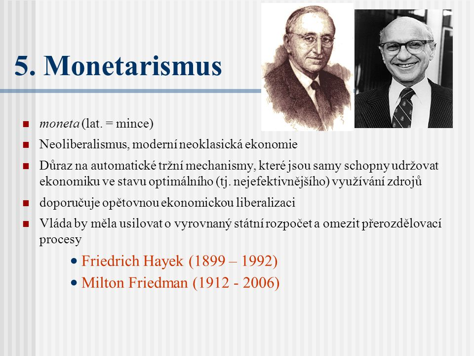 5.Monetarismus moneta (lat.