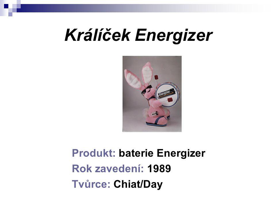 Králíček Energizer Produkt: baterie Energizer Rok zavedení: 1989 Tvůrce: Chiat/Day