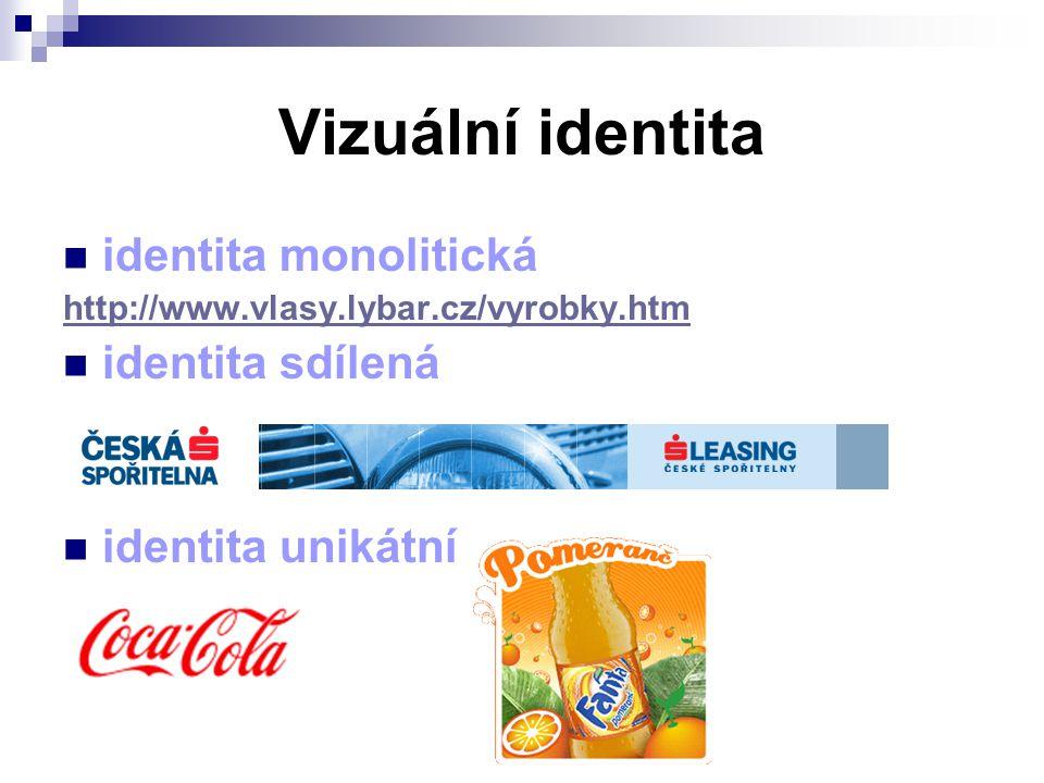Vizuální identita identita monolitická http://www.vlasy.lybar.cz/vyrobky.htm identita sdílená identita unikátní