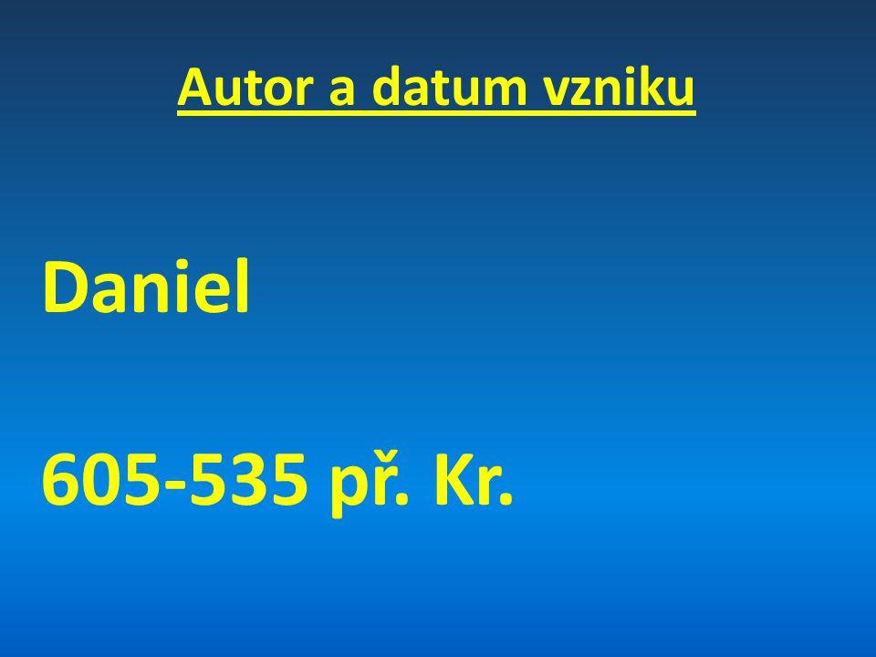 Rozdělení knihy Daniel (1-6)Osobní příběh (Danielův život) (7-10) Prorocký příběh (Danielova vidění)
