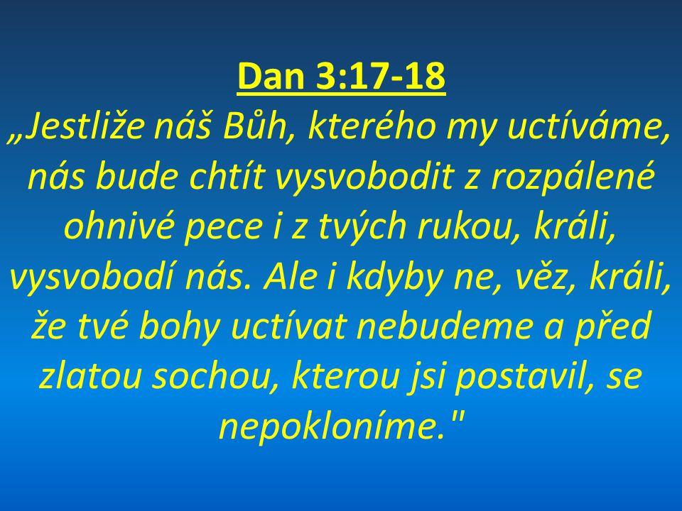 Nejdůležitější učení kzapamatování: -Bůh a jeho království jsou nade všemi lidskými králi a říšemi a nakonec je nahradí - Boží cesty a Boží moudrost jsou nad lidskými cestami a nad lidskou moudrostí - věřící by měli jako Daniel a jeho přátelé pevně stát ve svém přesvědčení, i když je na ně vyvíjený tlak - s Božími hodnotami bychom neměli dělat kompromisy kvůli okolnostem