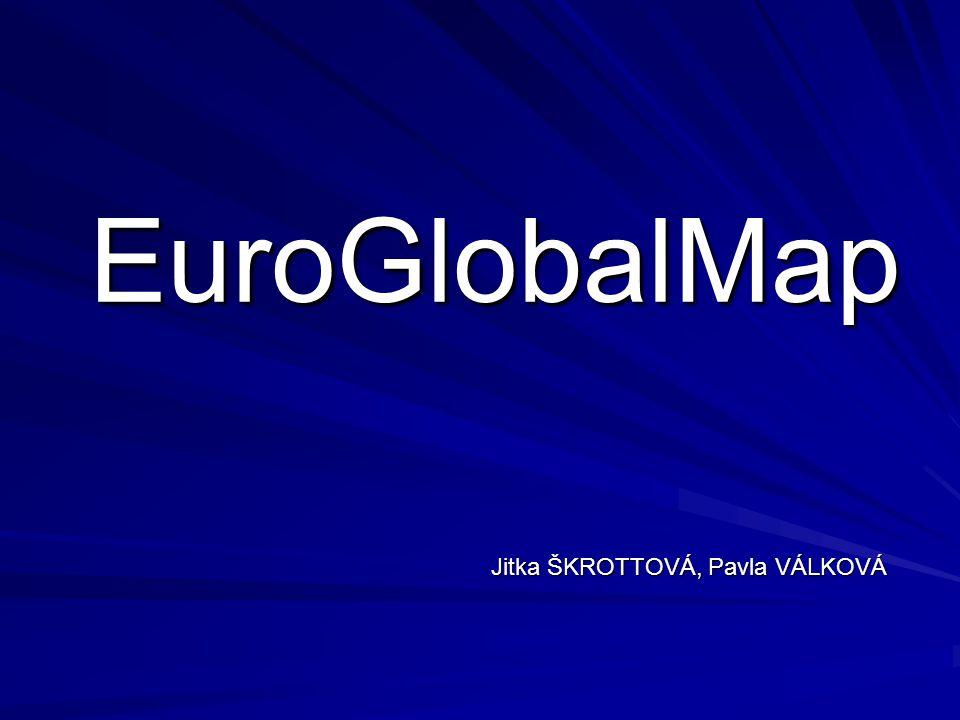 EuroGlobalMap Jitka ŠKROTTOVÁ, Pavla VÁLKOVÁ