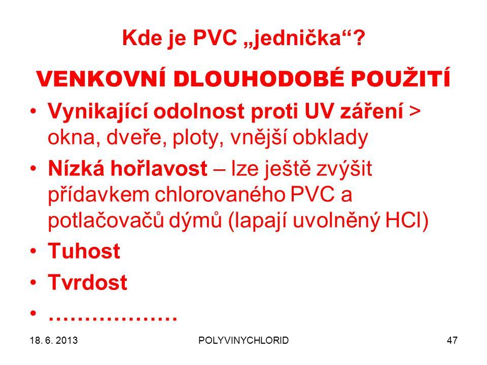 "Kde je PVC ""jednička ."