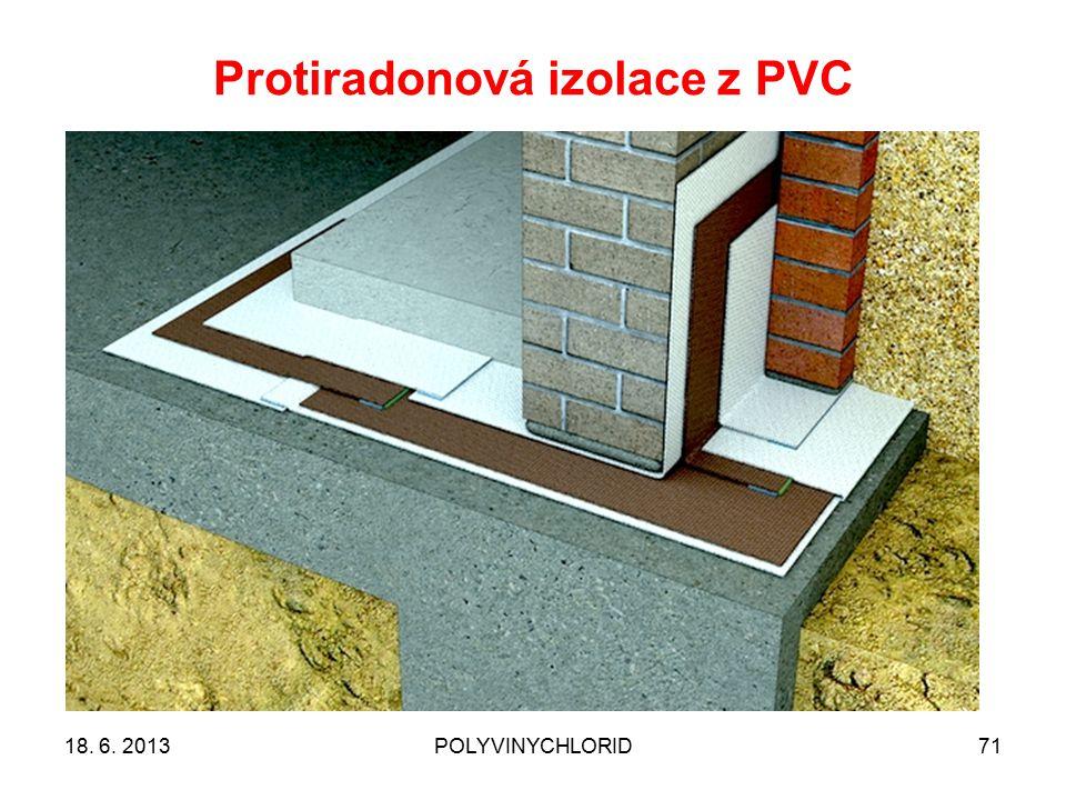 Protiradonová izolace z PVC 7118. 6. 2013POLYVINYCHLORID