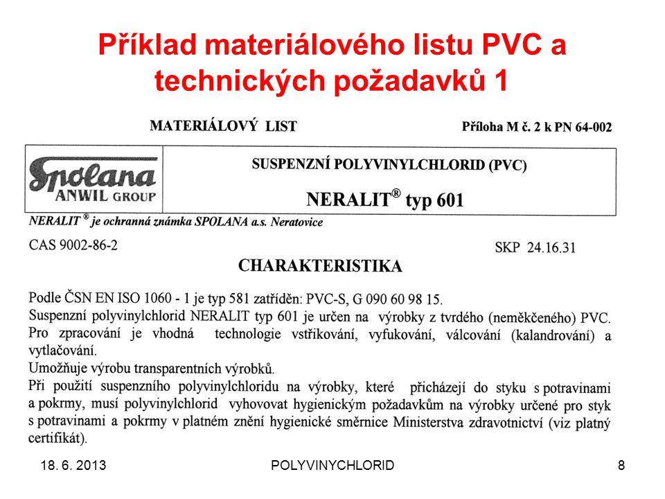 Příklad materiálového listu PVC a technických požadavků 1 18. 6. 2013POLYVINYCHLORID8