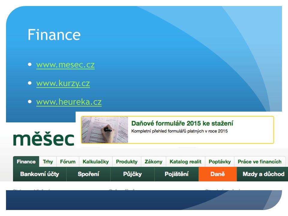 Finance www.mesec.cz www.kurzy.cz www.heureka.cz