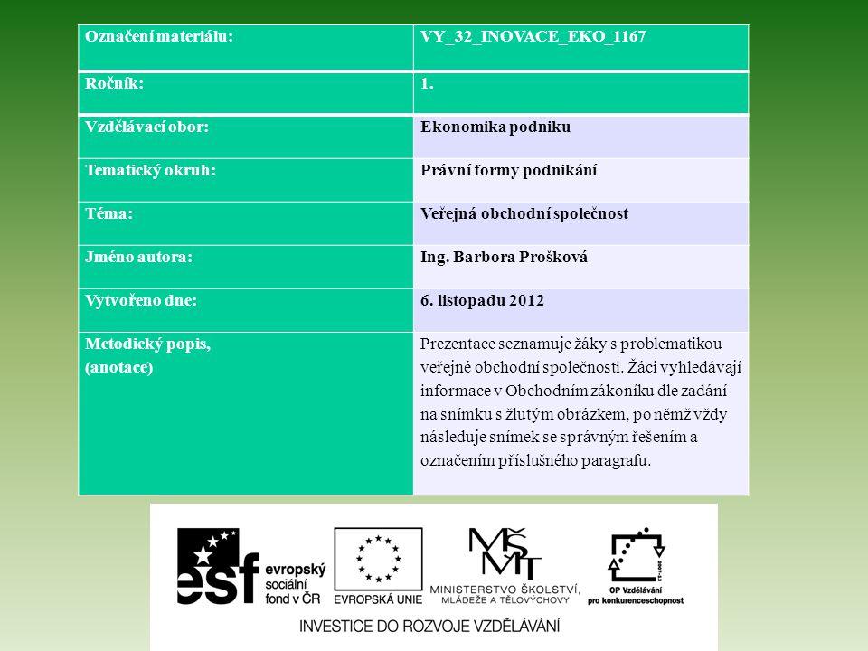 Označení materiálu: VY_32_INOVACE_EKO_1167 Ročník:1.