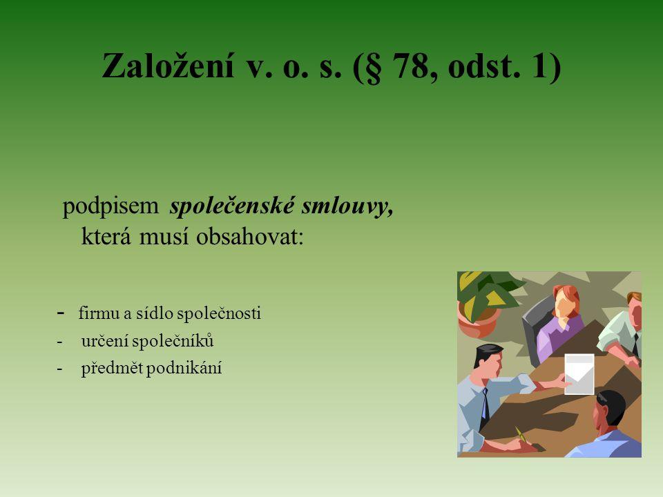 Založení v. o. s. (§ 78, odst.