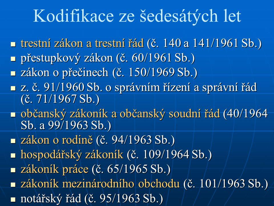 Kodifikace ze šedesátých let trestní zákon a trestní řád (č.