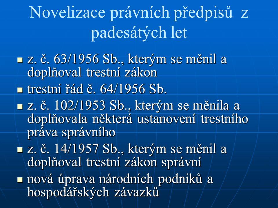 Novelizace právních předpisů z padesátých let z. č.