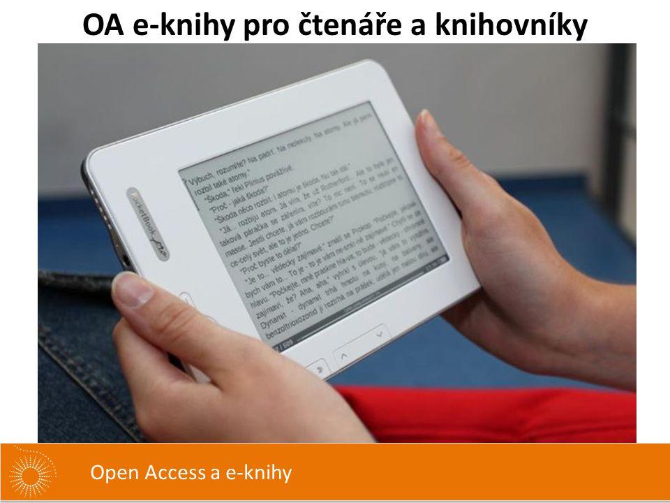OA e-knihy pro čtenáře a knihovníky Open Access a e-knihy