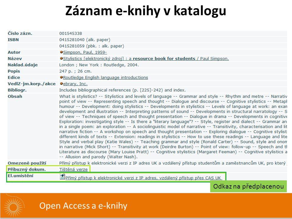 Záznam e-knihy v katalogu Open Access a e-knihy Odkaz na předplacenou