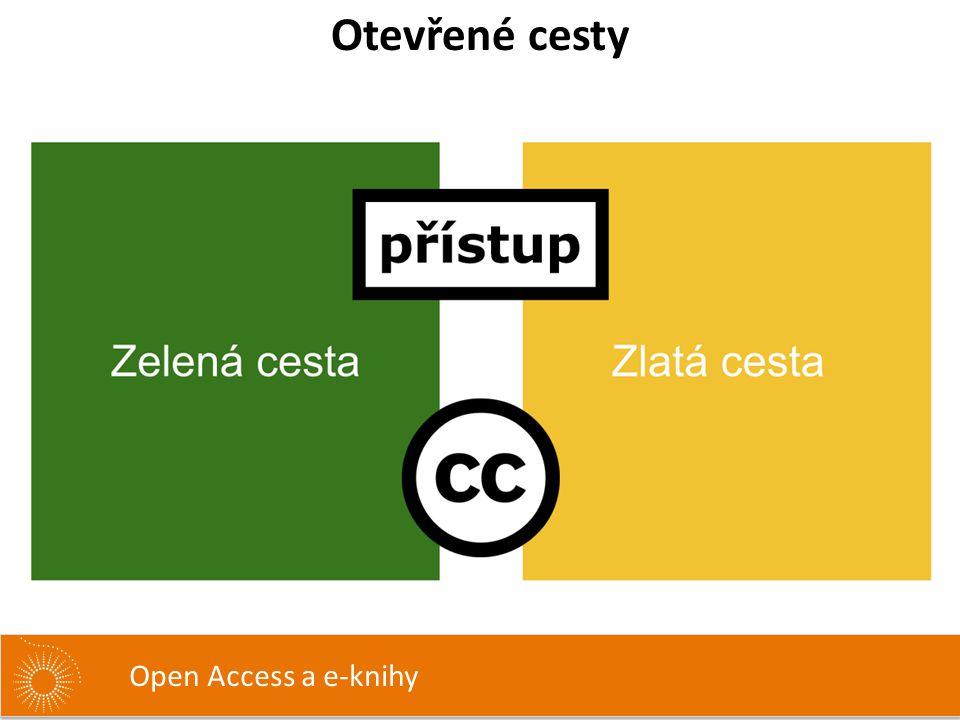 Otevřené cesty Open Access a e-knihy