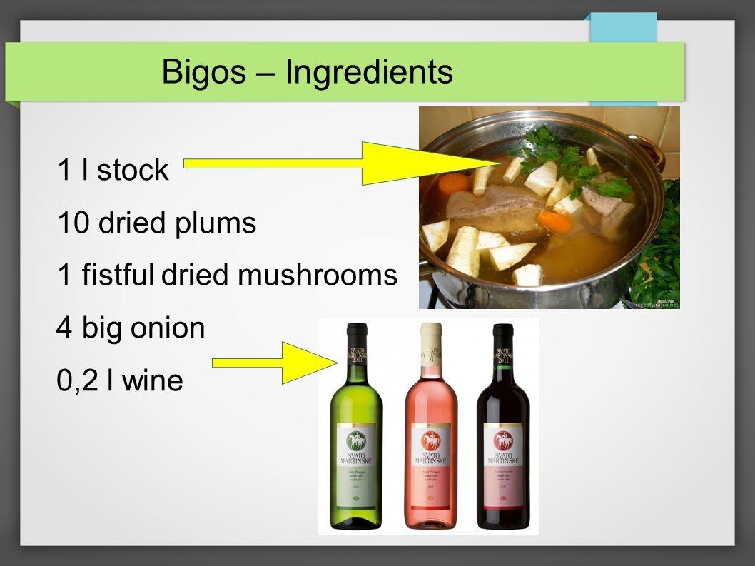 Bigos – Ingredients 1 tbsp tomato sauce 4 bay leaves 8 juniper 2 tbsp lard