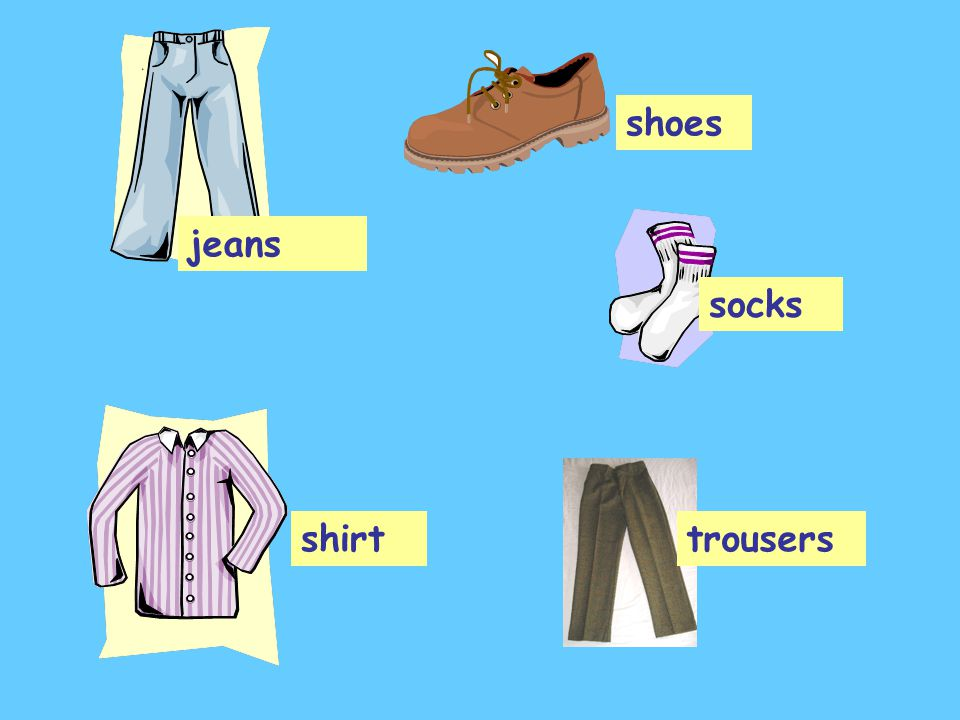 trousers jeans socks shirt shoes