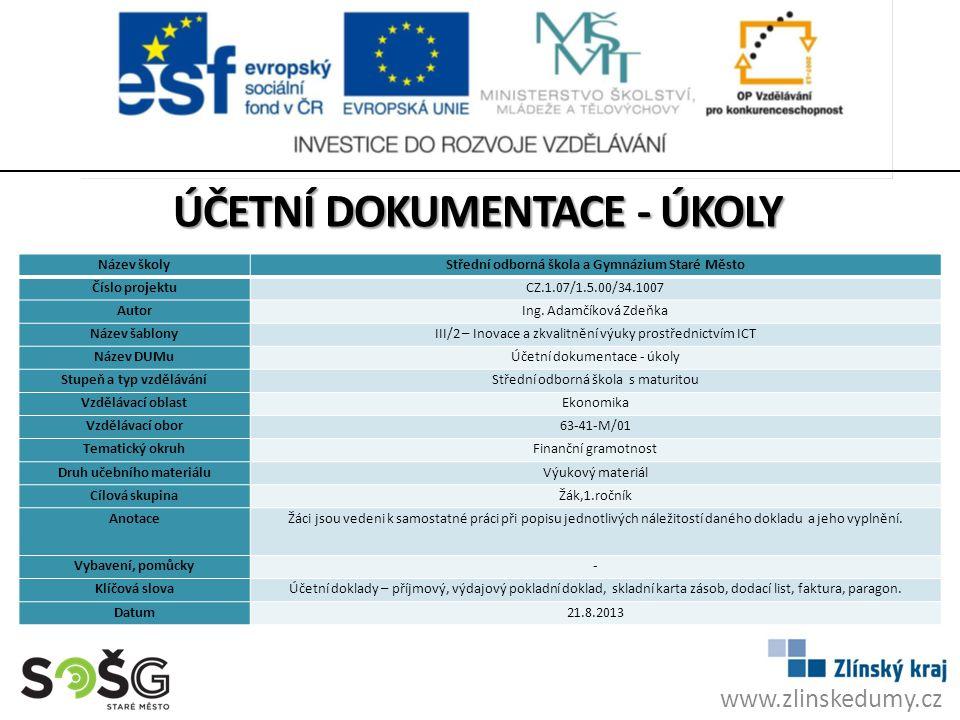 www.zlinskedumy.cz Název školyStřední odborná škola a Gymnázium Staré Město Číslo projektuCZ.1.07/1.5.00/34.1007 AutorIng.