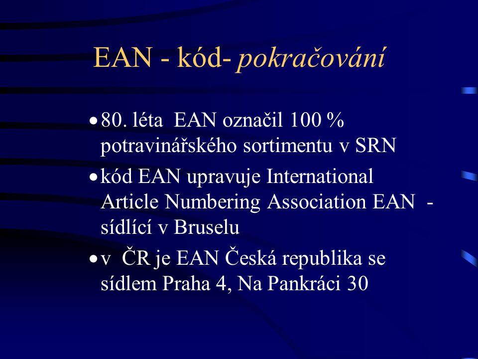 EAN - kód- pokračování  80. léta EAN označil 100 % potravinářského sortimentu v SRN  kód EAN upravuje International Article Numbering Association EA